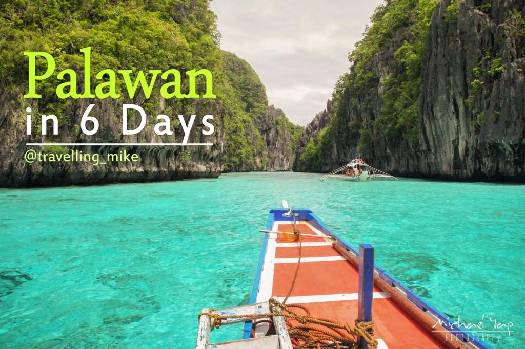 Palawan in 6 days